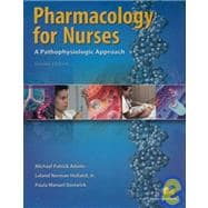 Pharmacology for Nurses : A Pathophysiological Approach and MyNursingLab Access Card Package