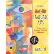 Teaching Language Arts : A Student- and Response-Centered Classroom (with Student Activities Planner)