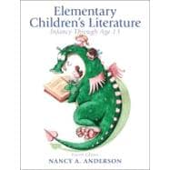 Elementary Children's Literature : Infancy through Age 13
