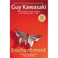 Enchantment : The Art of Changing Hearts, Minds, and Actions