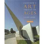Gardner�s Art Through the Ages Global History, Enhanced Edition, Volume II