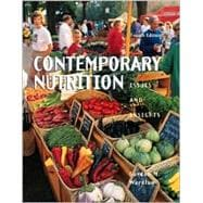 Contemporary Nutrition : Issues and Insights
