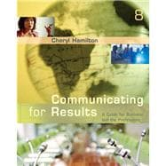 Communicating for Results : A Guide for Business and the Professions