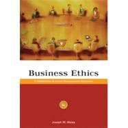 Business Ethics: A Stakeholder and Issues Management Approach, 5th Edition