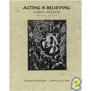Acting is Believing: A Basic Method