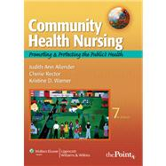 Community Health Nursing : Promoting and Protecting the Public's Health