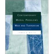 Contemporary Moral Problems War and Terrorism