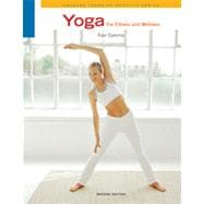 Yoga for Fitness and Wellness, 2nd Edition