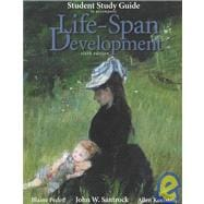 Student Study Guide to Accompany Life-Span Development