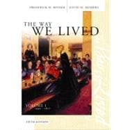 The Way We Lived Volume 1: 1492 - 1877