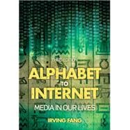 Alphabet to Internet: Media in Our Lives