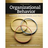 Organizational Behavior Science, The Real World, and You