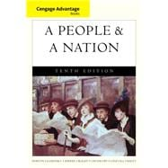 Cengage Advantage Books: A People and a Nation A History of the United States