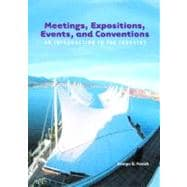 Meetings, Expositions, Events and Conventions : An Introduction to the Industry