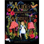 Alice's Adventures in Wonderland 150th Anniversary Edition 9780147515872R