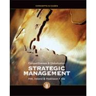 Strategic Management: Concepts and Cases Competitiveness and Globalization