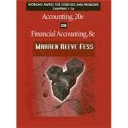 Accounting, 20e or Financial Accounting, 8e : Working Papers for Exercises and Problems Chapters 1-16