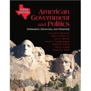 American Government and Politics Deliberation, Democracy and Citizenship, Texas Edition