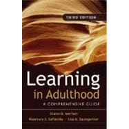 Learning in Adulthood: A Comprehensive Guide, 3rd Edition