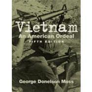 Vietnam : An American Ordeal