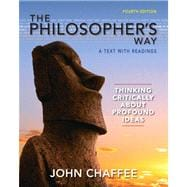 The Philosopher's Way Thinking Critically About Profound Ideas Plus MySearchLab with eText -- Access Card Package