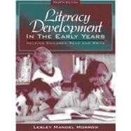 Literacy Development in the Early Years : Helping Children Read and Write