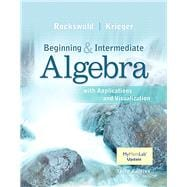 Beginning and Intermediate Algebra with Applications & Visualization MyMathLab Update with eText -- Access Card Package