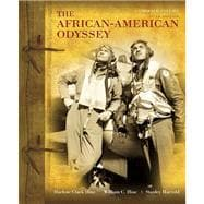 African-American Odyssey, The Combined Plus NEW MyHistoryLab with eText -- Access Card Package