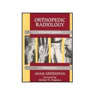 Orthopedic Radiology : A Practical Approach