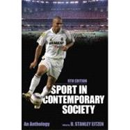 Sport in Contemporary Society An Anthology