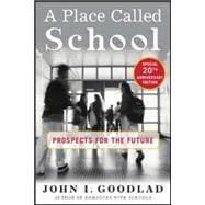 A Place Called School Twentieth Anniversary Edition