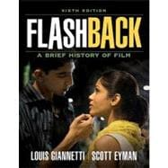Flashback A Brief Film History