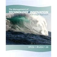 The Management of Technology and Innovation: A Strategic Approach, 2nd Edition