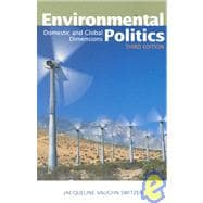 Environmental Politics Domestic and Global Dimensions