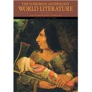 The Longman Anthology of World Literature, Volume E The Nineteenth Century