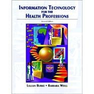 Information Technology for the Health Professions