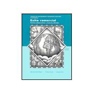 Student Activities Manual for Éxito comercial: Prácticas administrativas y contextos culturales, 3rd
