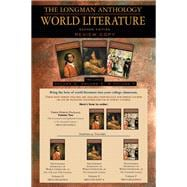 The Longman Anthology of World Literature, Volume II (D,E,F) The Seventeenth and Eighteen Centuries, The Nineteenth Century, and The Twentieth Century
