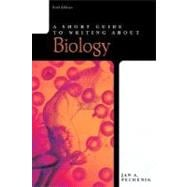 Short Guide to Writing About Biology, A