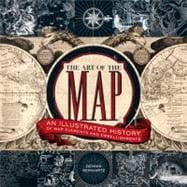 The Art of the Map An Illustrated History of Map Elements and Embellishments