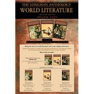 The Longman Anthology of World Literature, Volume I (A,B,C) The Ancient World, The Medieval Era, and The Early Modern Period