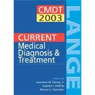 Current Medical Diagnosis & Treatment 2003: A Lange Medical Book