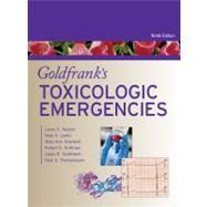 Goldfrank's Toxicologic Emergencies, Ninth Edition