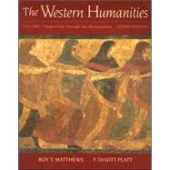 Western Humanities : Volume I: Beginnings Through the Renaissance