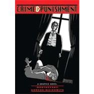 Crime and Punishment (Illustrated Classics) A Graphic Novel