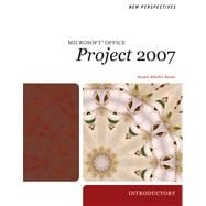New Perspectives on Microsoft Project 2007 : Introductory