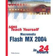 Sams Teach Yourself Macromedia Flash MX 2004 in 24 Hours