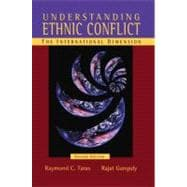 Understanding Ethnic Conflict: The International Dimension