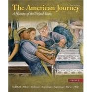 The American Journey A History of the United States, Volume 2 Reprint