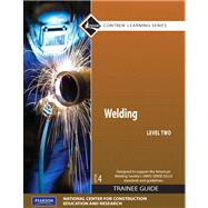 Welding Level 2 Trainee Guide, Paperback, plus NCCERconnect with eText -- Access Card Package
